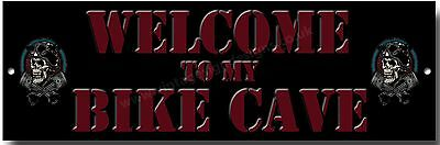Welcome To My Bike Cave Metal Sign. Motorcycle Enthusiast Metal Sign.collector.