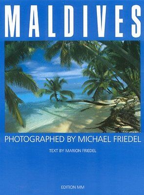 Marion (trans Angus McGeoch). Friedel,MALDIVES.,Michael Friedel Publishing