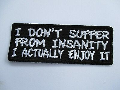 I dont suffer from......embroidered Patch Sew/Iron Rider biker Motorcycle vest