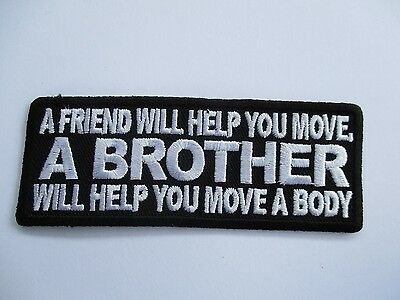 A Friend will help...... embroidered Patch Sew/Iron Rider biker Motorcycle vest