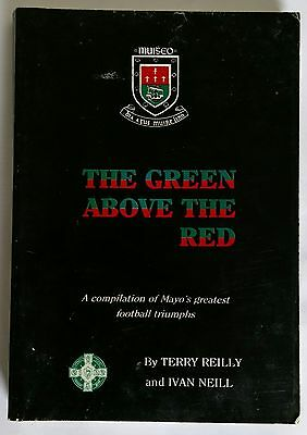 Mayo GAA Rare Book - The Green Above The Red