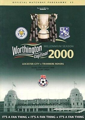 * 2000 WORTHINGTON CUP FINAL - LEICESTER CITY v TRANMERE ROVERS *