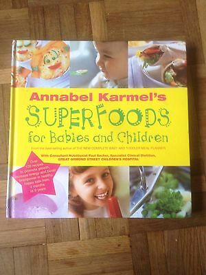 Annabel Karmel Superfoods For Babies And Children Baby Book
