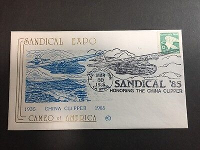 SANDICAL EXPO - Honoring The China Clipper 1935 - 1985 Cover - Cameo Of America