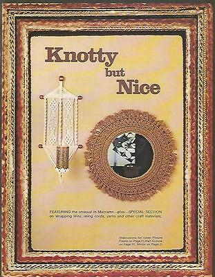Knotty but Nice Macrame Instruction Patterns Unusual Unique 1977 Booklet USED