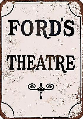 """Ford's Theatre 10"""" x 7"""" Reproduction Metal Sign"""