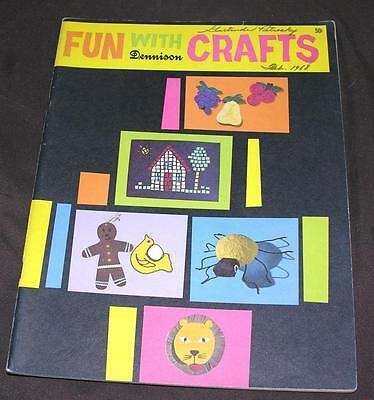 VTG DENNISON 1965 Fun With Crafts KIDS CRAFTS - PUPPETS, COSTUMES, HOLIDAYS MORE