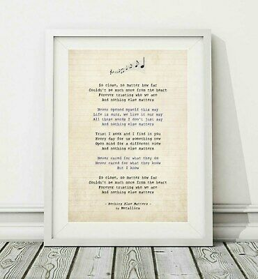 296 Metallica - Nothing Else Matters - Song Lyric Art Poster Print - Sizes A4 A3