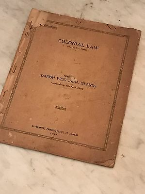 Colonial Law Danish West Indies Amalienborg 6th April 1906-1921
