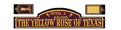 Westernhaus Aufkleber - THE YELLOW ROSE OF TEXAS SALOON -