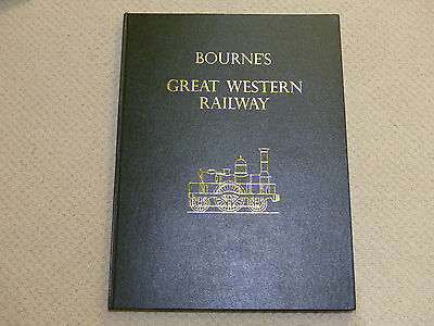 Bourne's Great Western Railway Book - Limited Edition of 500 copies 1981