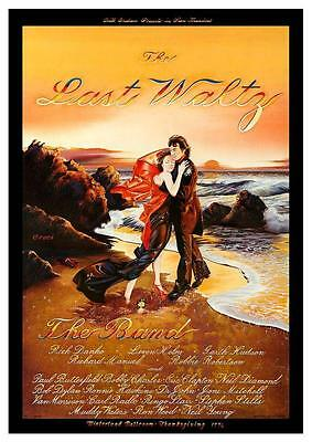 Last Waltz POSTER the Band Eric Clapton Bob Dylan George Harrison Joni Mitchell