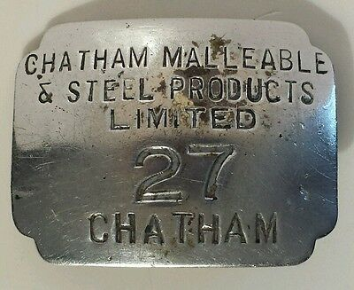 "Vintage ""chatham Malleable & Steel Products Limited -27 -Chatham"" Employee Badge"