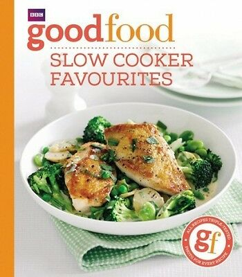 Good Food - Slow Cooker Favourites - BBC Recipe Book - Paperback