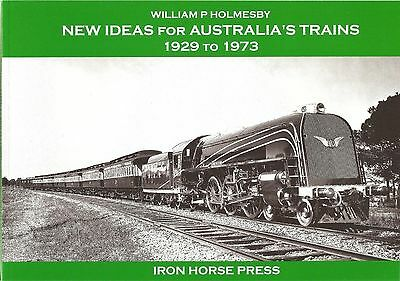 New Ideas for Australian's Trains 1929 to 1973