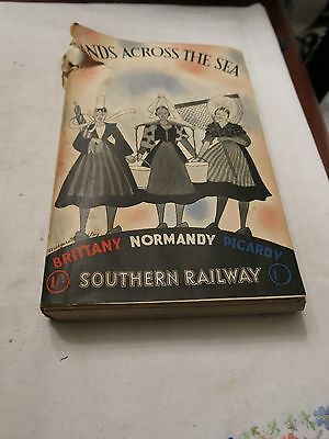 Sands Across The Sea -inc Map 1939 Southern Railway Brittany, Normandy, Picardy