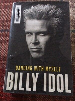Dancing With Myself by Billy Idol Hardcover Book