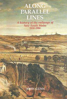 Along Parallel Lines: A history of the railways of NSW 1850-1986