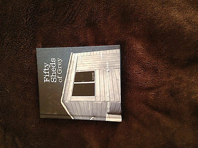 Book - Fifty Sheds of Grey