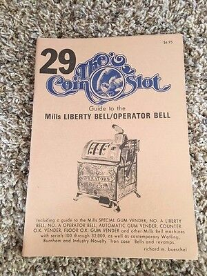 The Coin Slot #29  Guide to Mills Liberty Bell / Operator Bell