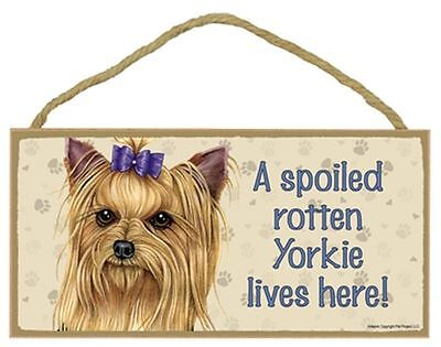 Yorkie with Bow Spoiled Rotten Dog 5 x 10 Wood SIGN Plaque USA Made