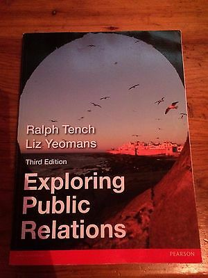 Tench and Yeomans - Exploring Public Relations - 3rd Edition
