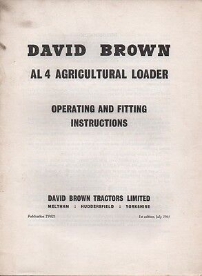 David Brown AL4 Agricultural Loader Operating And Fitting Instructions 1965