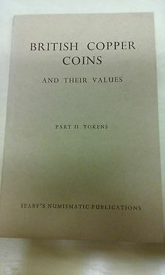 British Copper Coins and Their Values Part II Tokens Seaby 1961