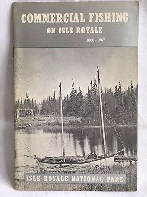 1800-1967 COMMERCIAL FISHING ON ISLE ROYALE- Michigan Lake Superior- From 1968