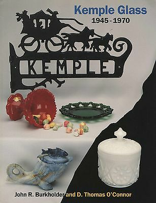 Kemple Glass (McKee) 1945-1970 - Types Patterns Values / Illustrated Book