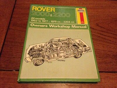 Rover 2000 & 2200 all models 1963 to 1977 Haynes Owners Workshop Manual
