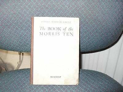 The Book of the Morris Ten by Pitmans