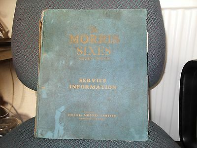 Morris Sixes Series Issues. Service Information Manual