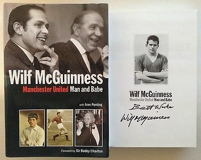 Wilf McGuinness Signed Autobiography Man and Babe Manchester United Autograph