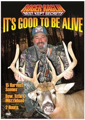 Roger Raglin It's Good To Be Alive DVD NEW SEALED Deer Hunting