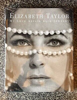 NEW SEALED Elizabeth Taylor My Love Affair With Jewelry 1st Edition 2002 HB Book