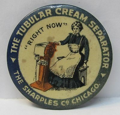 "rare 1890's SHARPLES TUBULAR CREAM SEPARATOR ""RIGNT NOW"" Dairy pinback button *"