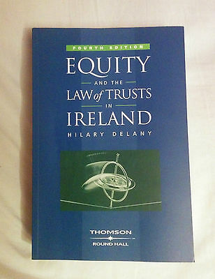 Equity and the Law of Trusts in Ireland - Hilary Delany - Fourth Edition - 2007