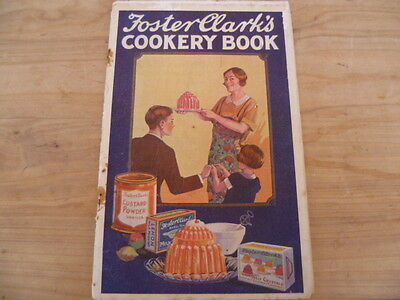 Vintage Old Fosters Clarks Cookery Book, Old Cook Book (B994)