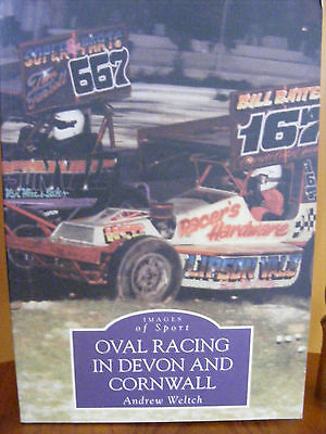OVAL RACING IN DEVON AND CORNWALL -Andrew Welch