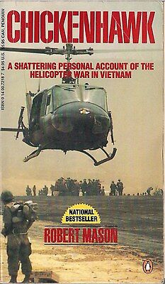 Chickenhawk (Personal account of helicopter war), Robert Mason