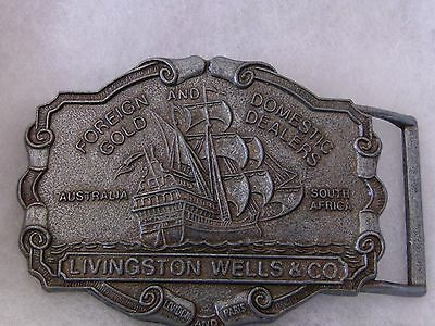 Livingston Wells & Co Foreign & Domestic Gold Dealers Advertising Belt Buckle