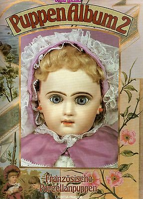 Antique French Porcelain Dolls - Makers Marks Dates / Scarce Book (French Text)