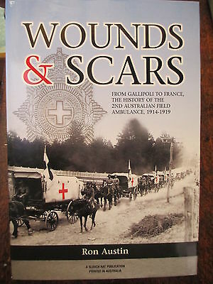 History of the Australian 2nd Field Ambulance AIF WW1 war unit history book