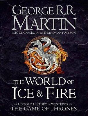The World of Ice and Fire by George R. R. Martin (Hardback, 2014)