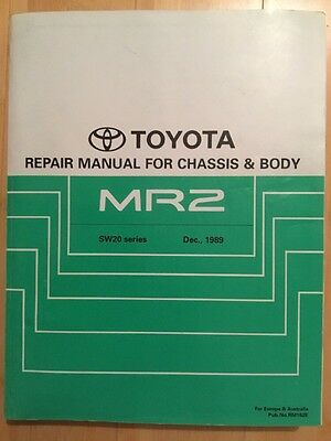 Toyota Repair manual for chassis and body MR2 SW20 series No. RM182E Dec 1989