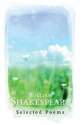 William Shakespeare - Selected Poems -128 pages
