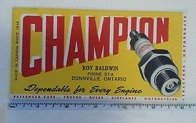 """Rare Excellent """"champion Spark Plugs-Dunnville, Ontario"""" Advertising Ink Blotter"""