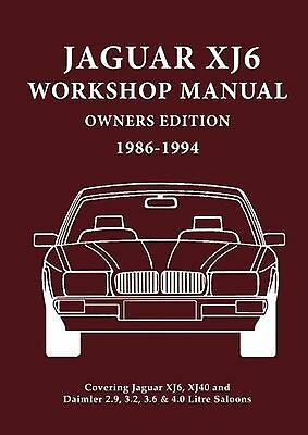 Jaguar XJ6 Workshop Manual Owners Edition 1986-1994: Covers All 2.9 3.2. 3.6 ...