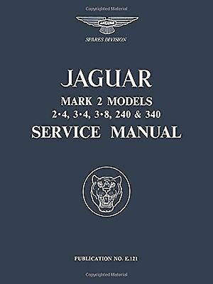 Jaguar Mk 2 2.4 3.4 3.8 240 & 340 Service Manual (Official Workshop Manuals)